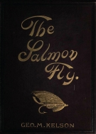 The Salmon Fly - The cover of George M Kelson\'s 1895 book