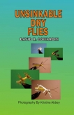 Book cover - Unsinkable Dry Flies
