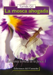 La mosca ahogada - Bought in Fnac in Madrid