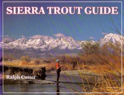 Sierra Trout Guide - Bought in Truckee Outfitters