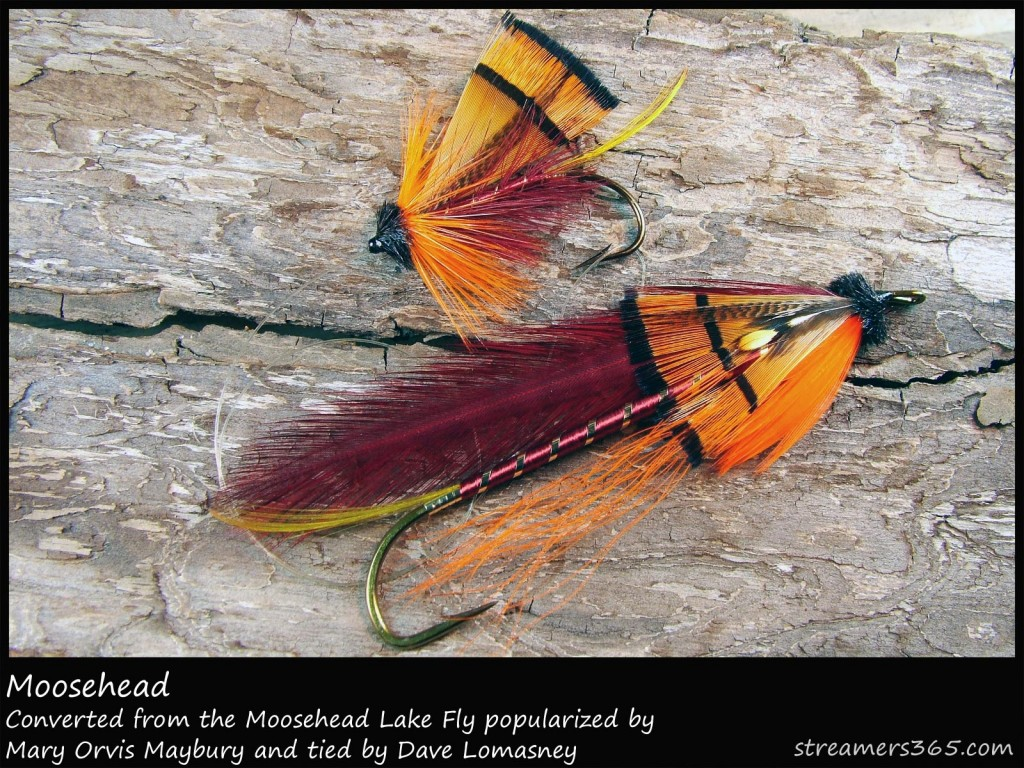 #302 Moosehead - Dave Lomasney (lake and streamer versions)