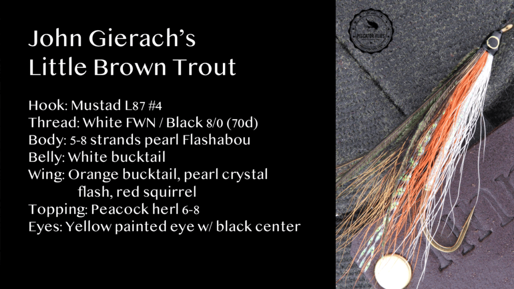 Gierach Little Brown Trout Bucktail Fly Pattern
